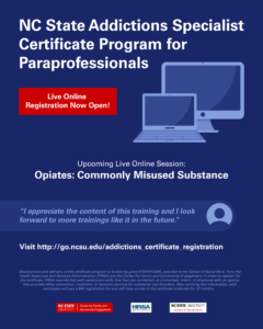 NC State Addictions Specialist Certificate Program for Paraprofessionals